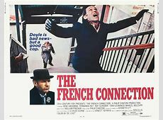Rough Justice: THE FRENCH CONNECTION (20th Century Fox ... French Connection