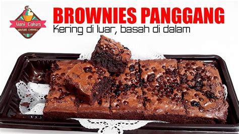 membuat brownies kukus enak mudah membuat brownies panggang langsung enak cakes 7