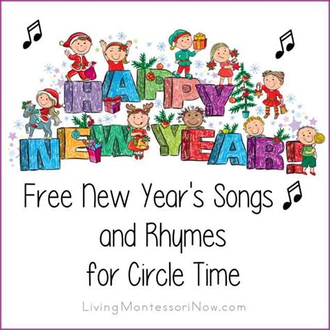 new year song free free new year s songs and rhymes for circle time living