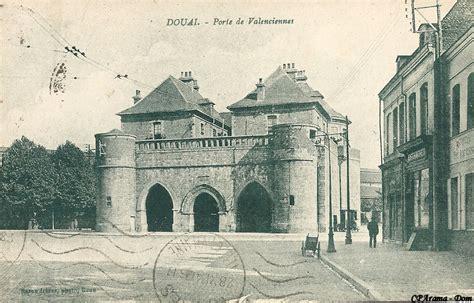 douai porte de valenciennes douai cartes postales