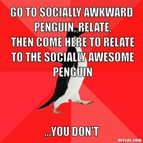 Meme Generator Penguin - socially awkward penguin meme generator image memes at