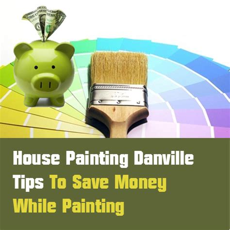 do you tip house painters house painting danville tips to save money while painting