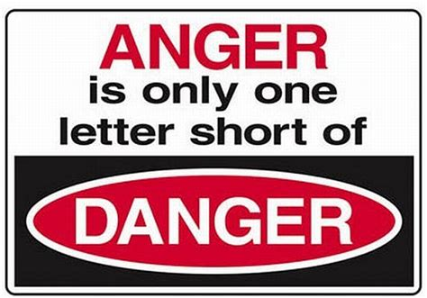Release Anger 4 Letter Word Anger Is One Letter Of Danger