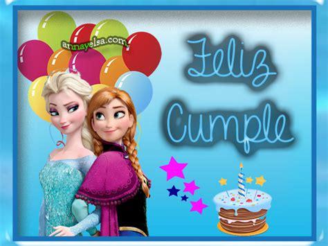 imagenes de feliz cumpleaños hermana frozen happy birthday frozen tu sitio de frozen