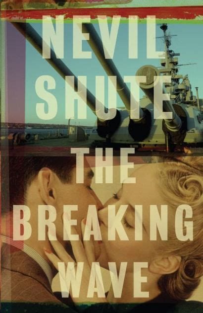 All The Breaking Waves A Novel the breaking wave by nevil shute paperback barnes noble 174