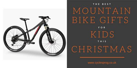 best christmas mountain bike gifts for kids 2016 is the