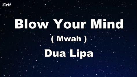 dua lipa blow your mind mp3 download free blow your mind mwah dua lipa karaoke no guide melody