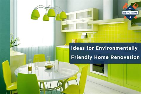 ideas for environmentally friendly home renovation