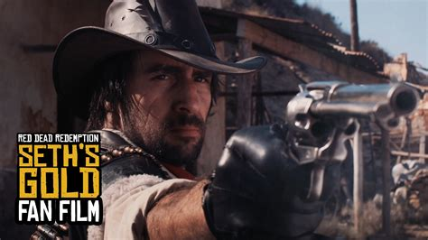 film fan red dead redemption seth s gold fan film youtube