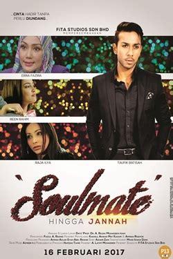 film baru malaysia cinema com my soulmate hingga jannah
