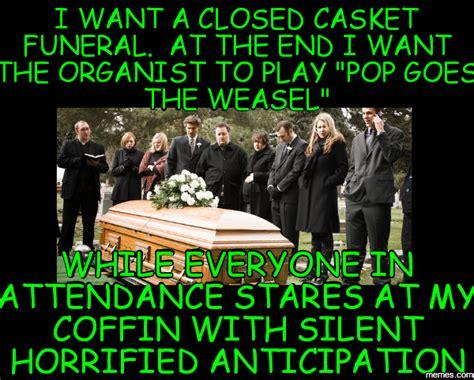 Funeral Meme - home memes com