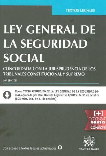 ley general de la seguridad social pdfswkees ley general de la seguridad social 2015 edition open