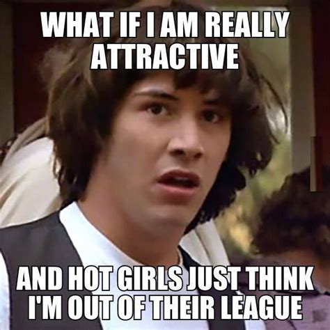 Actually Meme - what if i m really attractive funny pictures quotes