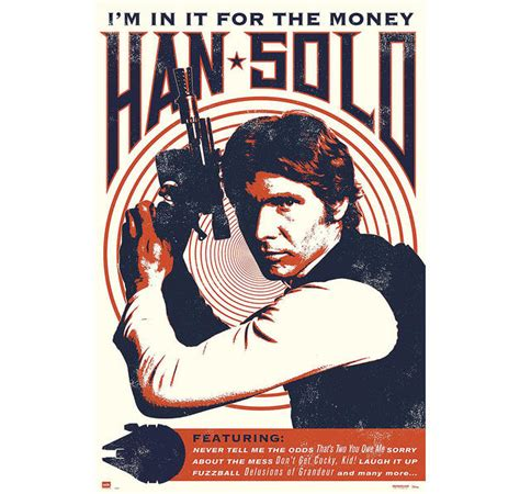 Solo Fast Money Win - wars poster han solo poster i m in it for the money