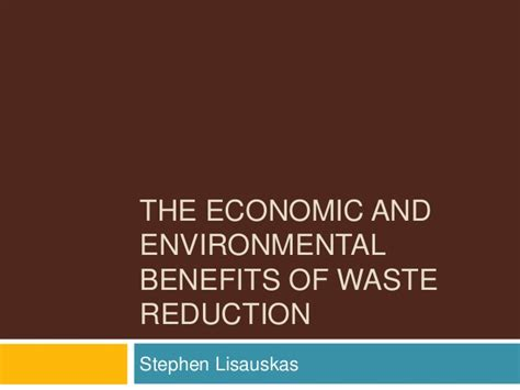 Financial Benefits Of Mba by The Economic And Environmental Benefits Of Waste Reduction