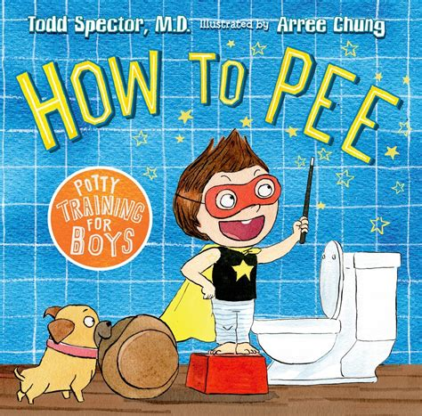 how to a for potty how to potty for boys dr todd spector macmillan