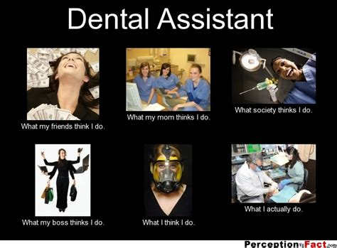 Dental Assistant Memes - dental assistant meme