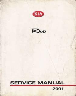 service manual old car owners manuals 2001 kia sephia security system old car owners manuals 2001 kia rio factory service manual