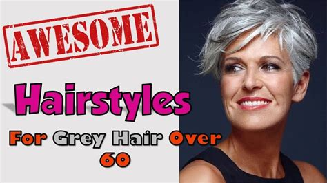 over 60 hair color for gray hair hairstyles for grey hair over 60 youtube