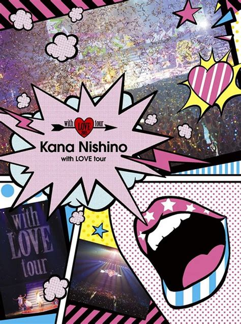 kana nishino with love tour kana nishino with love tour limited edition j music