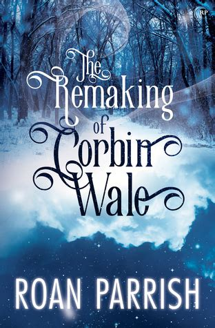the remaking of corbin wale ele s review book
