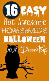 Easy Home Halloween Decorations Fun Recipe World 16 Easy But Awesome Homemade Halloween