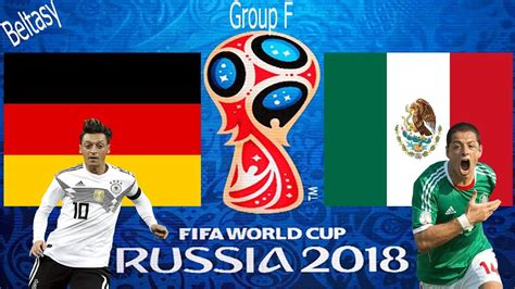 fifa world cup 2018 d 228 itschland vs mexiko fifa world cup 2018 match cepheid
