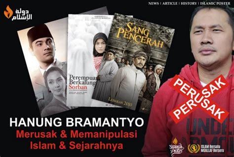 film film sejarah islam film hanung bramantyo merusak sejarah lakukan penistaan