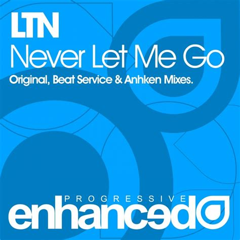 download mp3 let me go never let me go by ltn on mp3 wav flac aiff alac at