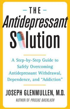 Ssri Detox Symptoms List Withdraw by 1000 Images About Antidepressant Weaning Titration