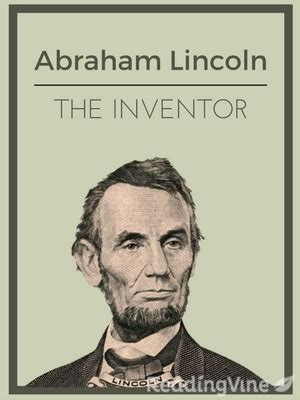 abraham lincoln biography questions abraham lincoln the inventor