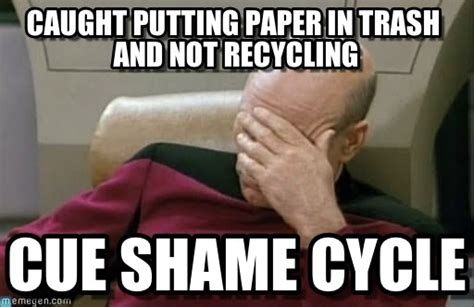 Meme Trash - caught putting paper in trash and not recycling on memegen