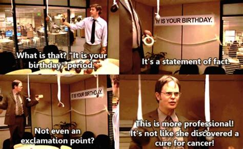 The Office Happy Birthday by Quot Dwight This Fits In The Palm Of You T