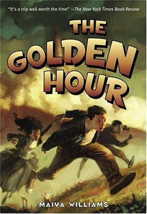 the hour books the golden hour time travel series 1 by maiya williams