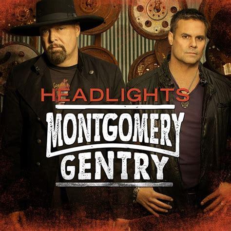 Bob Gentry Rocks 2 by Montgomery Gentry S Brand New Single Headlights Available