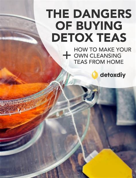 Must Detox Tea Make You Defeacate by Dangers Of Buying Detox Teas How To Make Your Own My