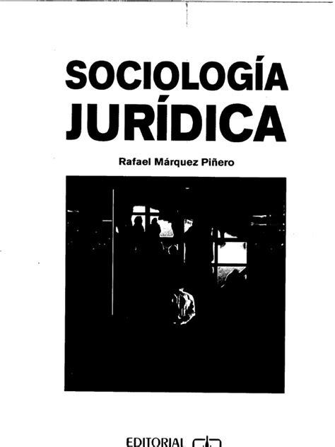 sociologia juridica marquez pi 241 ero rafael texto b 225 sico