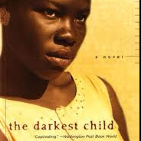 the darkest child books the darkest child delores phillips books worth reading pintere