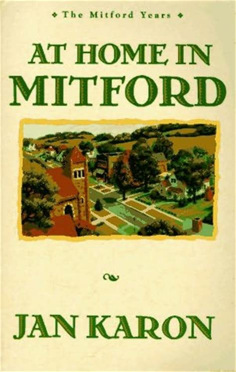 at home in mitford mitford book 1 by jan karon