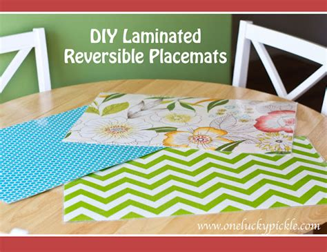 How To Make Paper Placemats - one lucky pickle diy laminated placemats