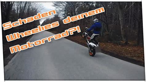 125er Motorrad Youtube by Machen Wheelies Dein Motorrad Kaputt Mit 125er Wheelie