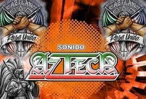 imagenes sonido azteca sonido azteca