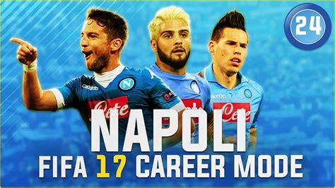 Fifa Mba Internship by Fifa 17 Napoli Career Mode Ep24 Stunned At The San Siro