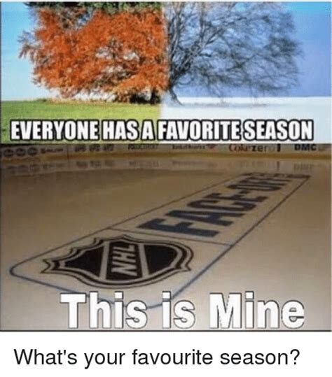 Hello Everyone My Favorite Season by 25 Best Memes About This Is Mine This Is Mine Memes