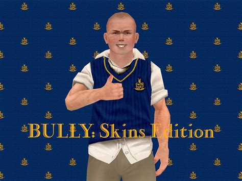 download mod game bully bully skins edition mod mod db