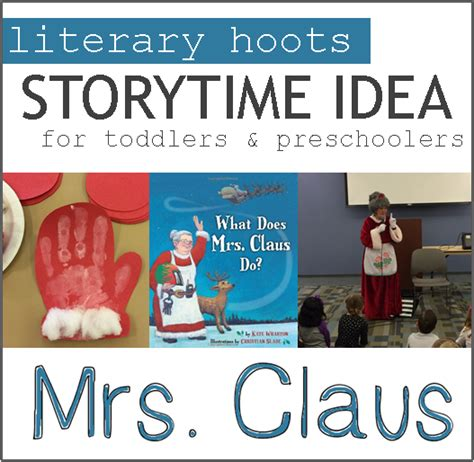 literary hoots mrs claus storytime
