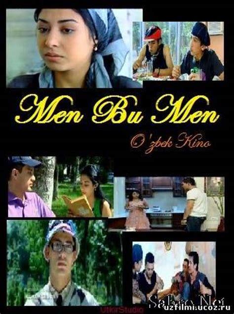 Смотреть men bu men / Я это я (узбекский фильм) онлайн