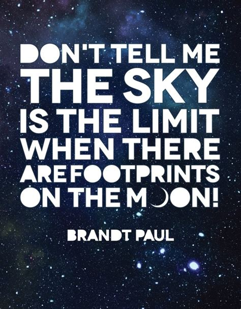 skies the limit quotes quotes don t tell me the sky is the limit when there are