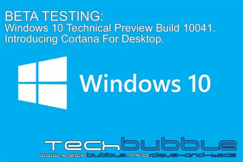 installing windows 10 technical preview build 9926 part 1 cortana tags on the techbubble technologies modern