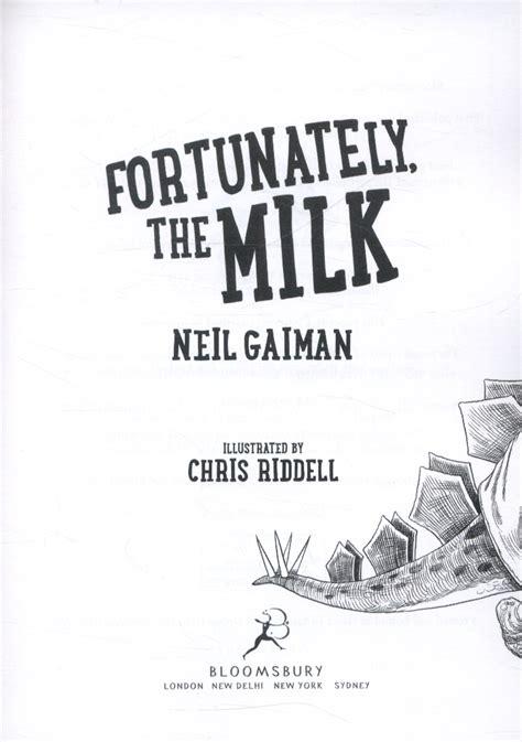 fortunately the milk by gaiman neil 9781408841792 brownsbfs